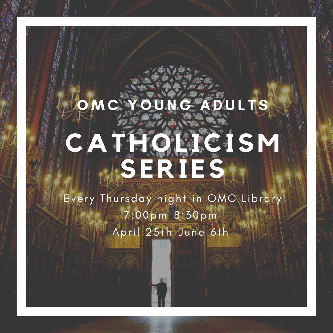 OMC Young Adult Catholicism Series