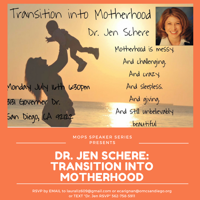 MOPS Speaker: Dr. Jen Schere : Transition into Motherhood