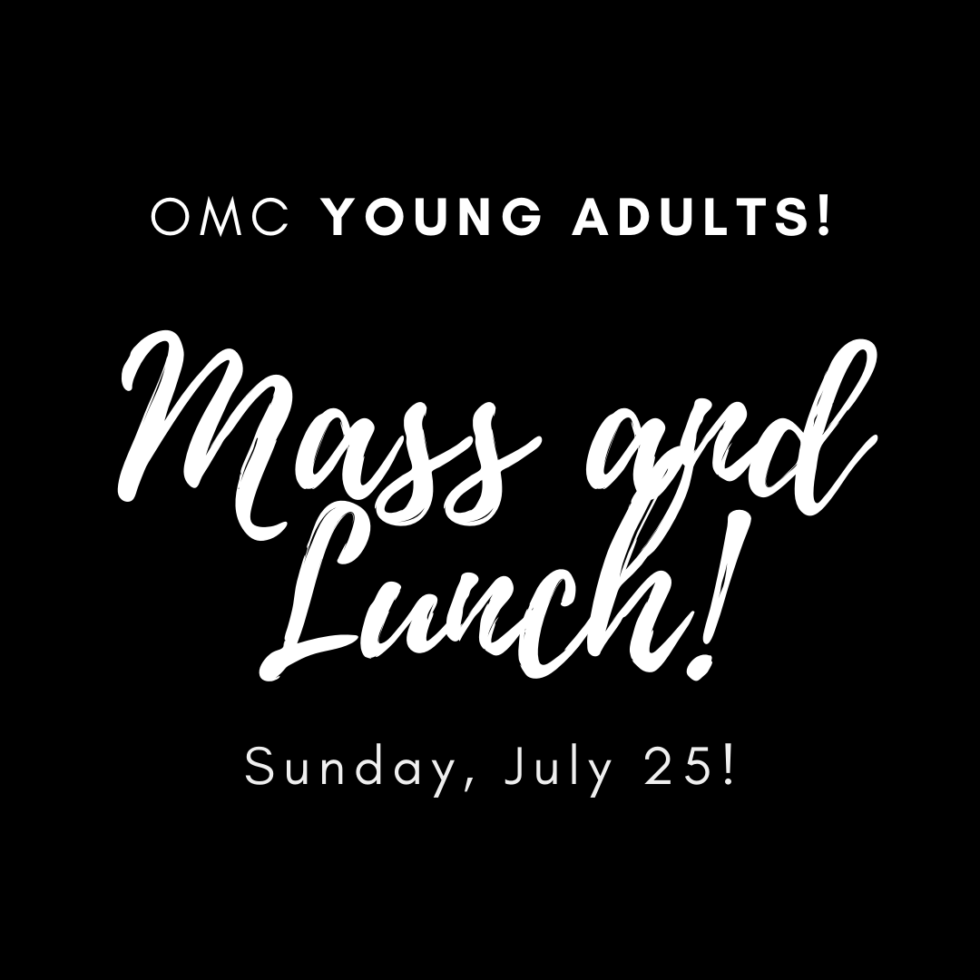 YOUNG ADULT - Mass and Lunch!