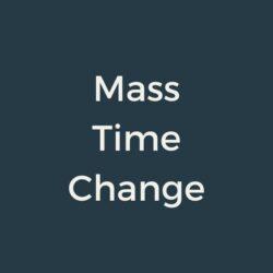 Mass Time Change
